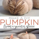 Learn how to make DIY sweater sleeve pumpkins for fall! A cute recycled craft that is perfect for your autumn decor! #pumpkins #sweatercrafts #crafts #recycled #fall #autumn