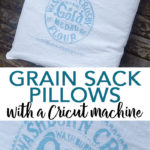 You can make DIY grain sack pillows with your Cricut machine! Flour sack pillows add an extra touch to your farmhouse style home! #farmhouse #farmhousestyle #cricut #cricutmade