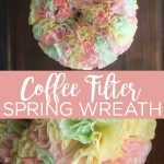 Learn how to make a coffee filter wreath with just a few supplies you probably already have around your home. This pastel-dyed filter wreath is perfect for the spring months! #wreath #spring #crafts #diy #diywreath #pastel #coffeefilterwreath #colors #pastelcolors #easter #easterwreath