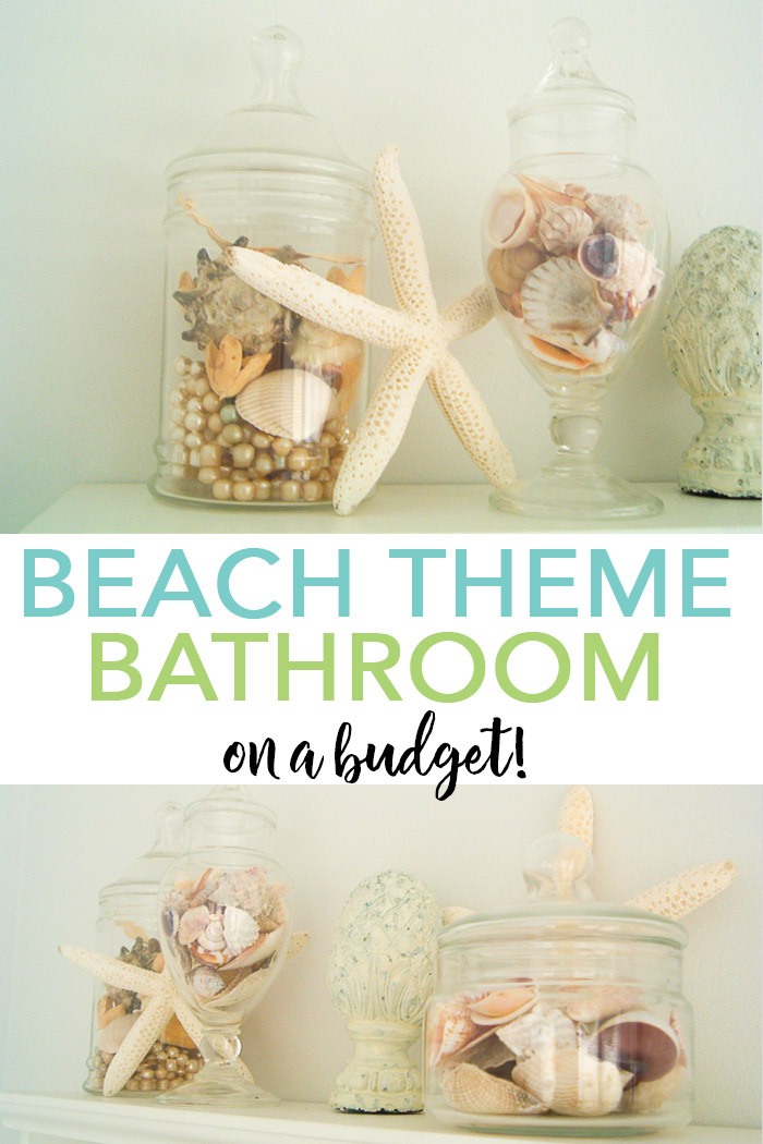 You too can make a DIY beach themed bathroom on a budget! See our tips and tricks here! #bathroom #beach #coastal #homedecor