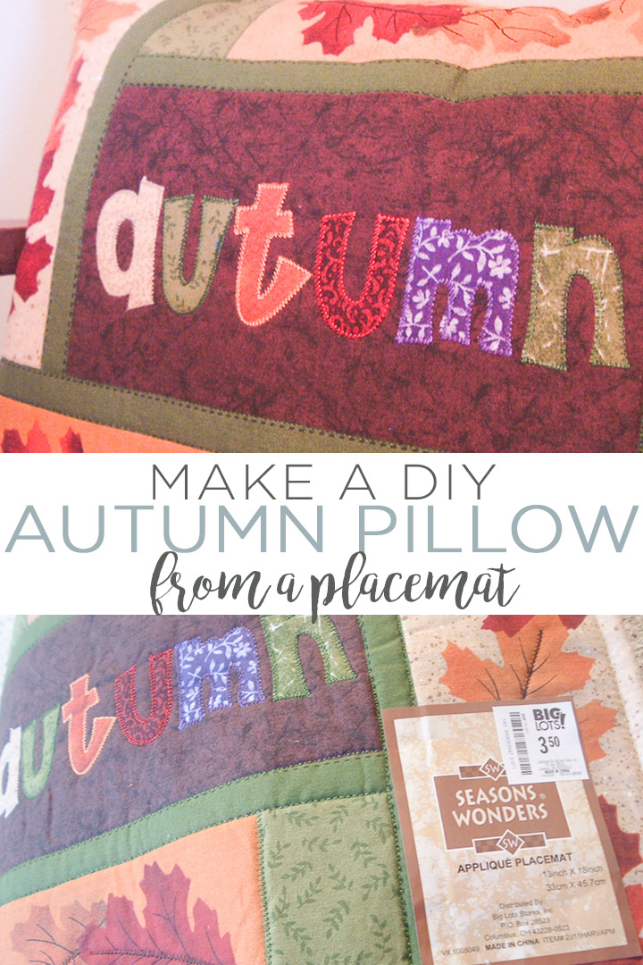 Make a DIY Autumn pillow from a placemat in just minutes! A 5 minute craft idea that anyone can make for their fall home decor! #diy #autumn #fall #pillow #homedecor