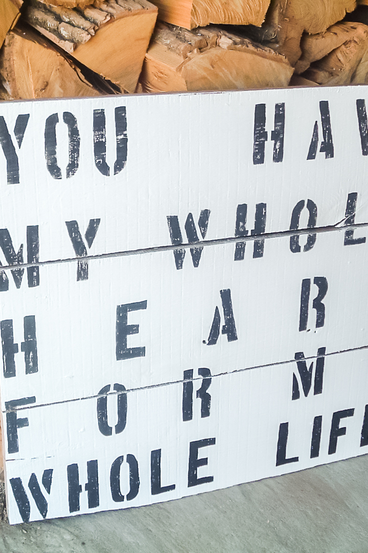 you have my whole heart for my whole life sign