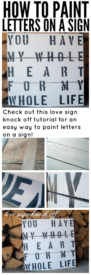 Make this love sign with a super easy technique for painting letters on a sign!