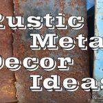 rustic metal