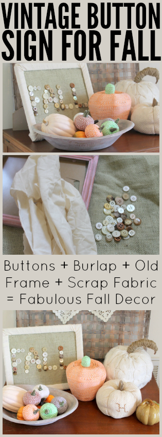 Break out your vintage buttons and make a fun fall sign!