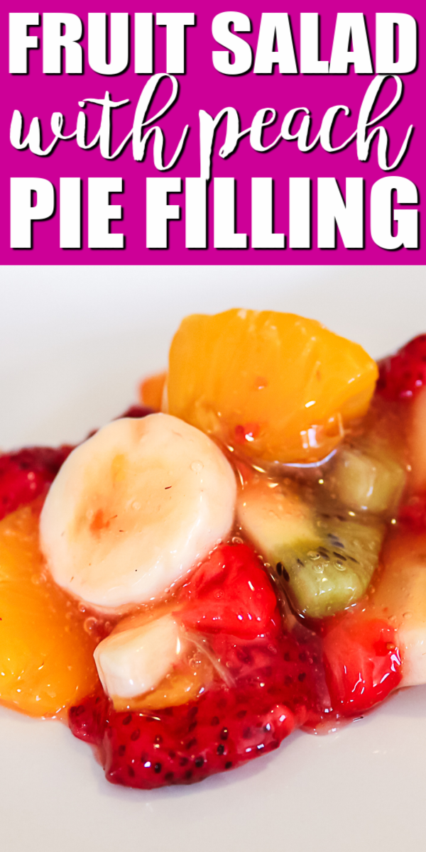 Make this fruit salad with peach pie filling for your family in just 10 minutes! So easy and delicious for the holidays or a week night! #fruitsalad #piefilling #easyrecipes