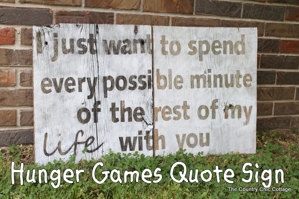 top hunger games quote sign with barnwood-010