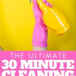 Print this 30 minute cleaning schedule and get your home cleaner this year! This deep cleaning house schedule is perfect for those that don't have time to spring clean once a year! #springcleaning #cleaning #cleaner #printable #freeprintable #schedule #cleaningschedule