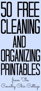50 of the best cleaning and organizing printables! Free printables to download and get your life on track! #printables #cleaning #organizing