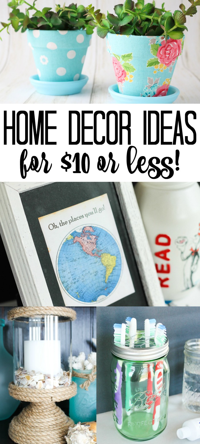 Home decor ideas for $10 or less! Great ideas to spruce up your home on a budget! #homedecor #budgetfriendly #decor