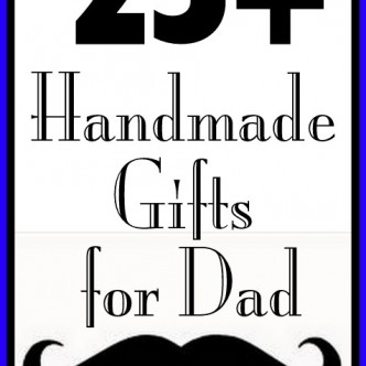 Over 25 Handmade Gifts for Father's Day