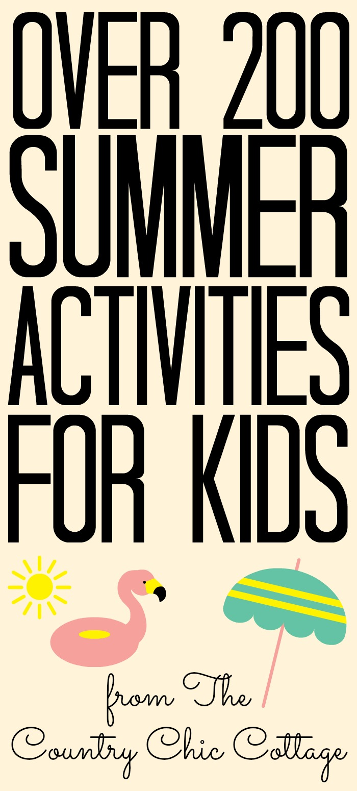 Over 200 summer activities for kids to keep them from getting bored! Try these summer boredom busters out on your little ones! #summer #kids