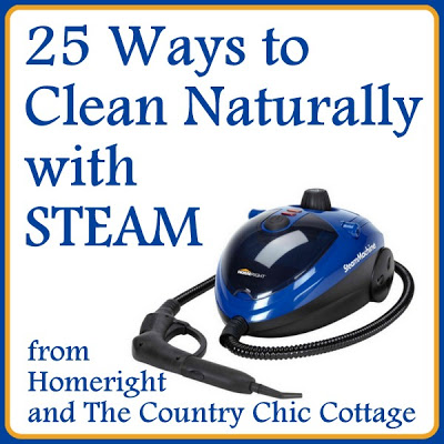 25 ways to clean naturally with steam -- use pure steam to get your cleaning chores done with this steam cleaner from Homeright.
