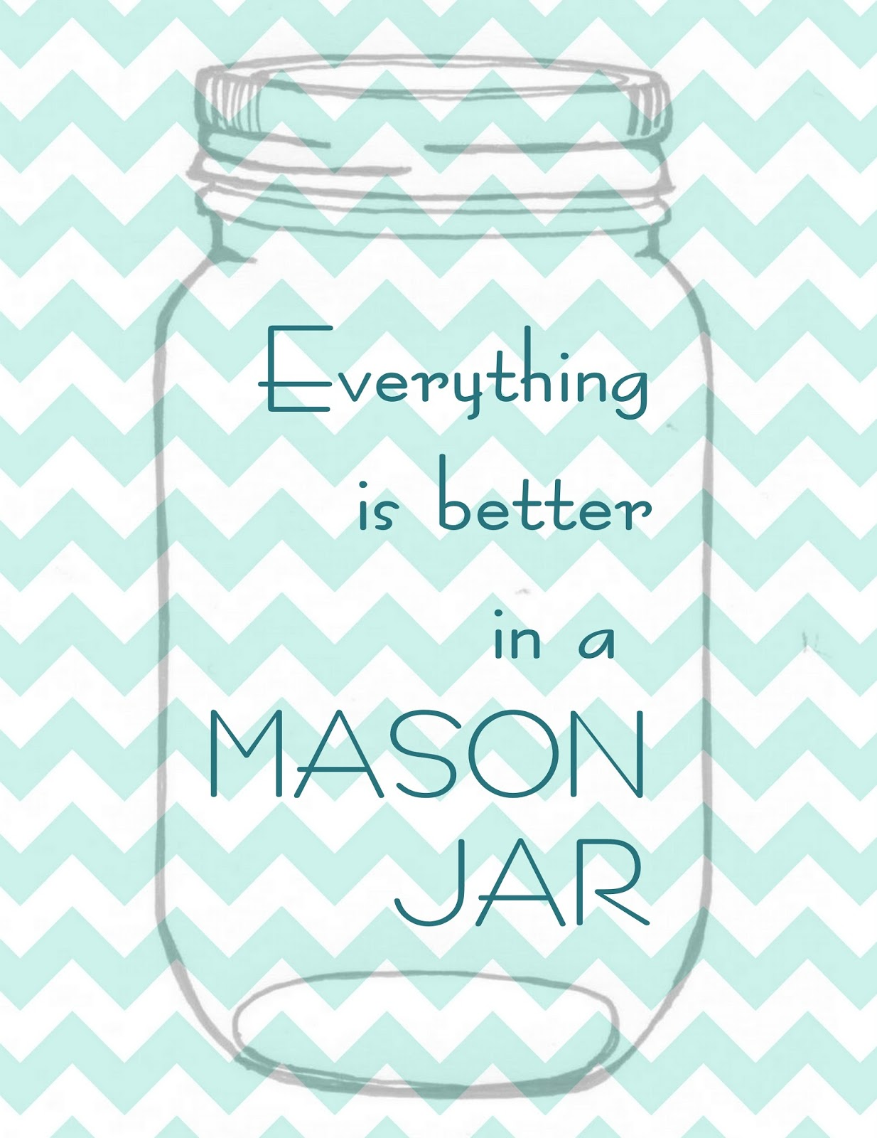 picture about Free Printable Mason Jar Template identified as Anything at all is Much better inside of a Mason Jar Cost-free Printable Artwork - The