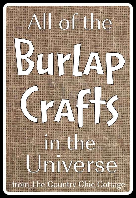 Burlap Crafts Get The Entire Collection The Country Chic Cottage