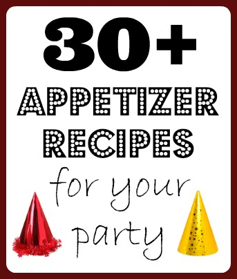 30+ Appetizer Recipes for your Party -- best list I have found for party recipes!