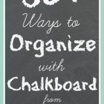 organize with chalkboard