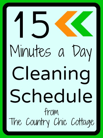 15 Minutes A Day Cleaning Schedule Newyearsclean The