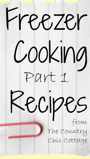 Freezer Cooking Part 1 -- recipes for freezer meals to try. Must try some of these they look amazing!