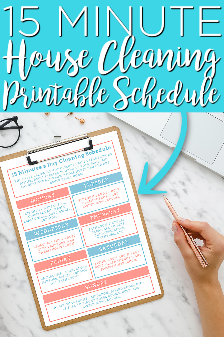 You can print this 15 minute a day cleaning schedule for free then start using it to organize your cleaning routine each day! #cleaning #cleaningchecklist #checklist #freeprintable #printable #housecleaning