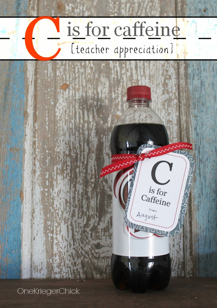 tacl5 C-is-for-caffeine-teacher-appreciation-with-free-printable