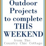 Outdoor Projects to Complete This Weekend -- a collection of outdoor projects that you can kick off this weekend.