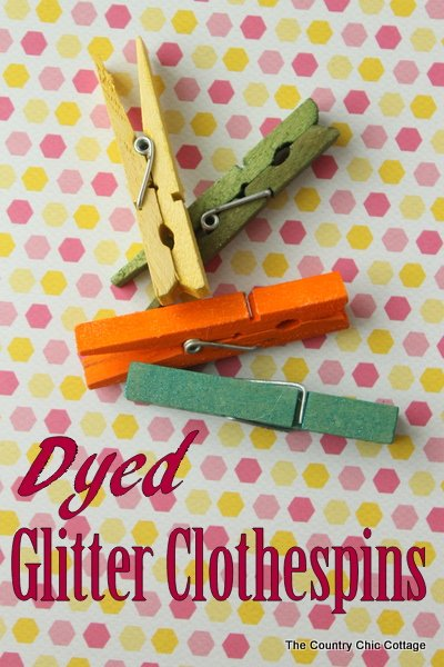 Dyed Glitter Clothespins -- make adorable clothespins the easy way with dye!