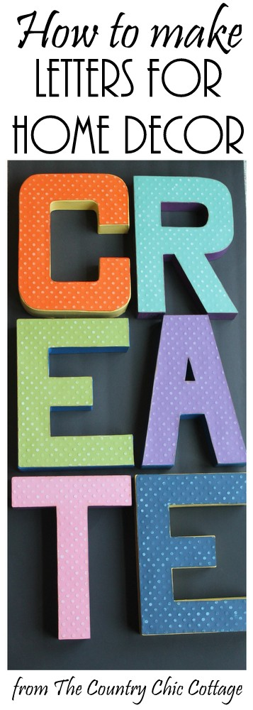 How to Make Letters for Home Decor -- make your own large letters to display anywhere in your home.