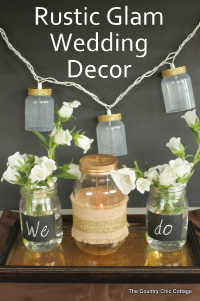 rustic glam wedding decor