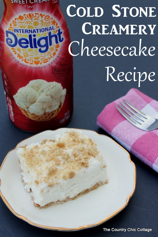 Cold Stone Creamery Cheesecake Recipe -- a great no bake cheesecake recipe that will leave you wanting more!