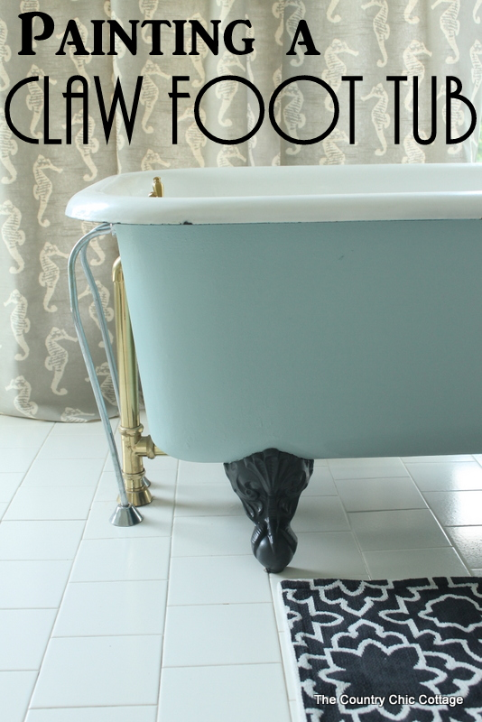 Painting a Claw Foot Tub -- ever wondered how to paint your claw foot tub?  Here are the answers!