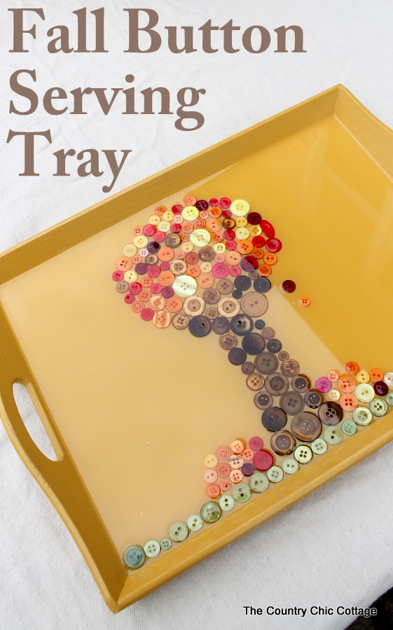 Make a Fall Tray -- use buttons to make a fall scene on a tray then pour on a two part epoxy!  Full instructions for making your own by clicking!