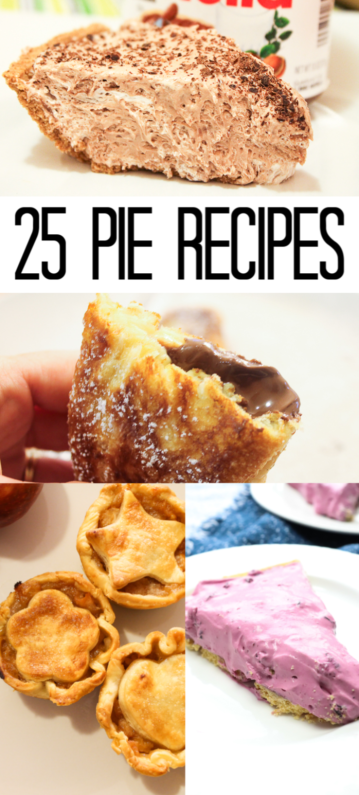 These 25 pie recipes are perfect for any time of the year but especially to serve up at Thanksgiving dinner as the ultimate dessert idea! #dessert #thanksgiving #pie