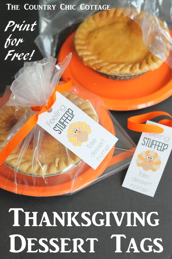 Free printable Thanksgiving tags -- print these for free and send dessert home with your Thanksgiving dinner guests!
