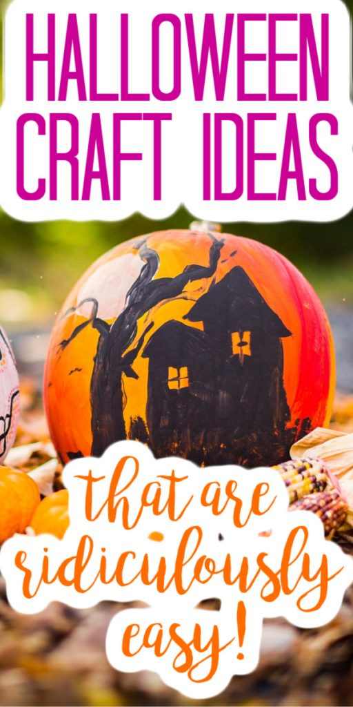 These ideas are so easy that you can make them in 15 minutes or less! If you love Halloween crafts, this is the one post for you! #halloween #halloweencrafts #halloweenideas #easycrafts