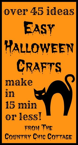 50 halloween crafts in 15 minutes or less the country chic cottage
