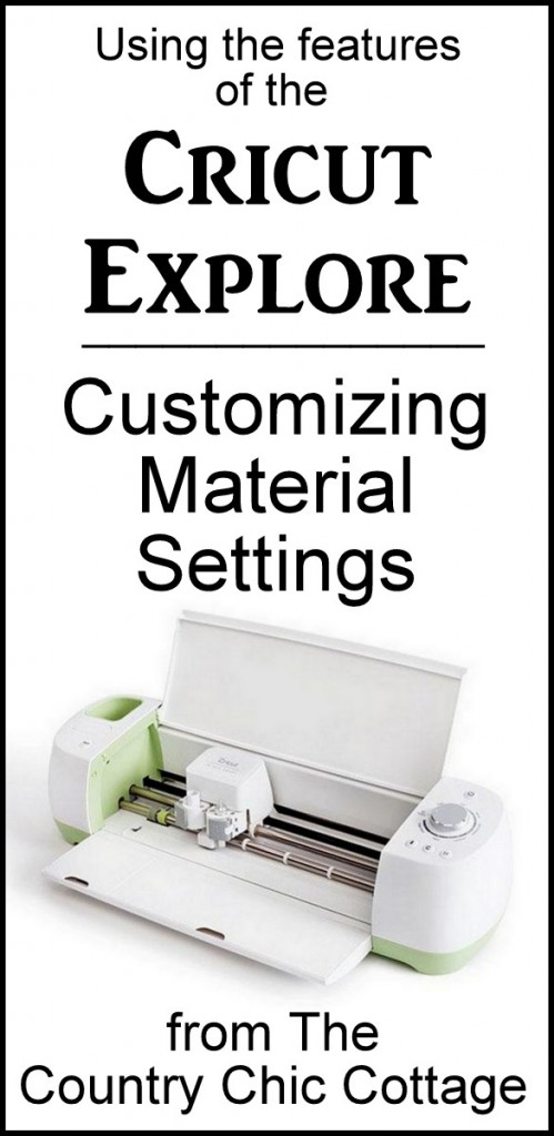 Customizing material settings easily on your Cricut Explore
