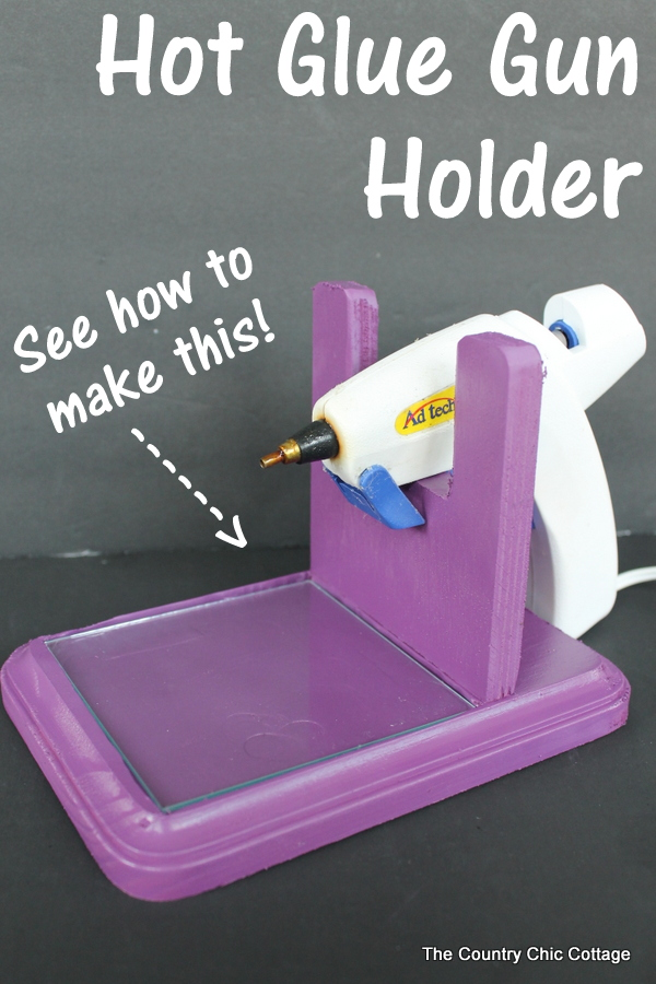 Make Hot Glue Gun Holder Plate Rack Plans