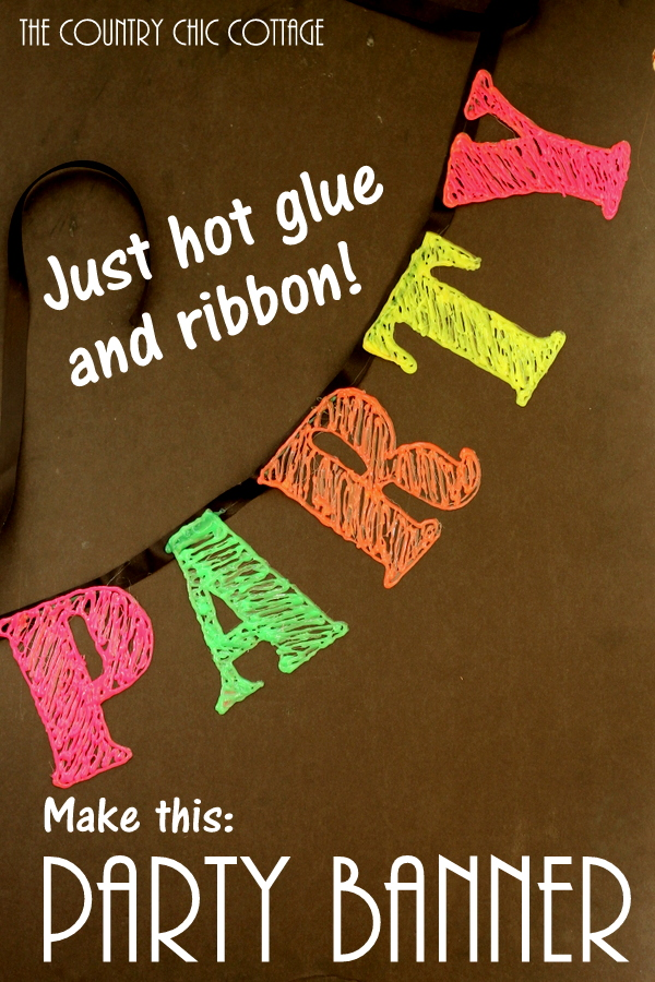 Use hot glue and a ribbon to make a party banner that will look great at a birthday party or even for New Years!  Grab some neon hot glue to make this one look amazing!