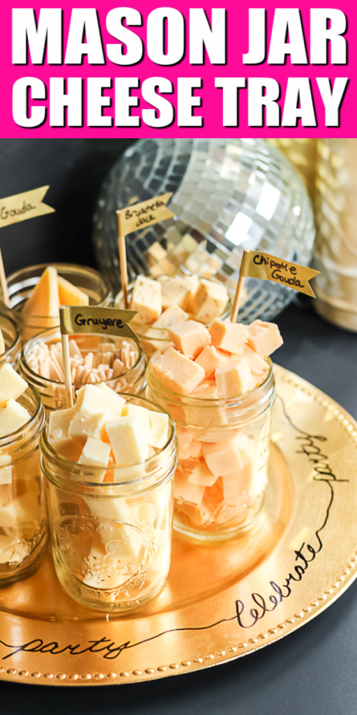 Make a mason jar cheese tasting tray in minutes for your next party! This brilliant idea is perfect for any size party and your guests will love it! #masonjars #cheesetray #party #partyidea