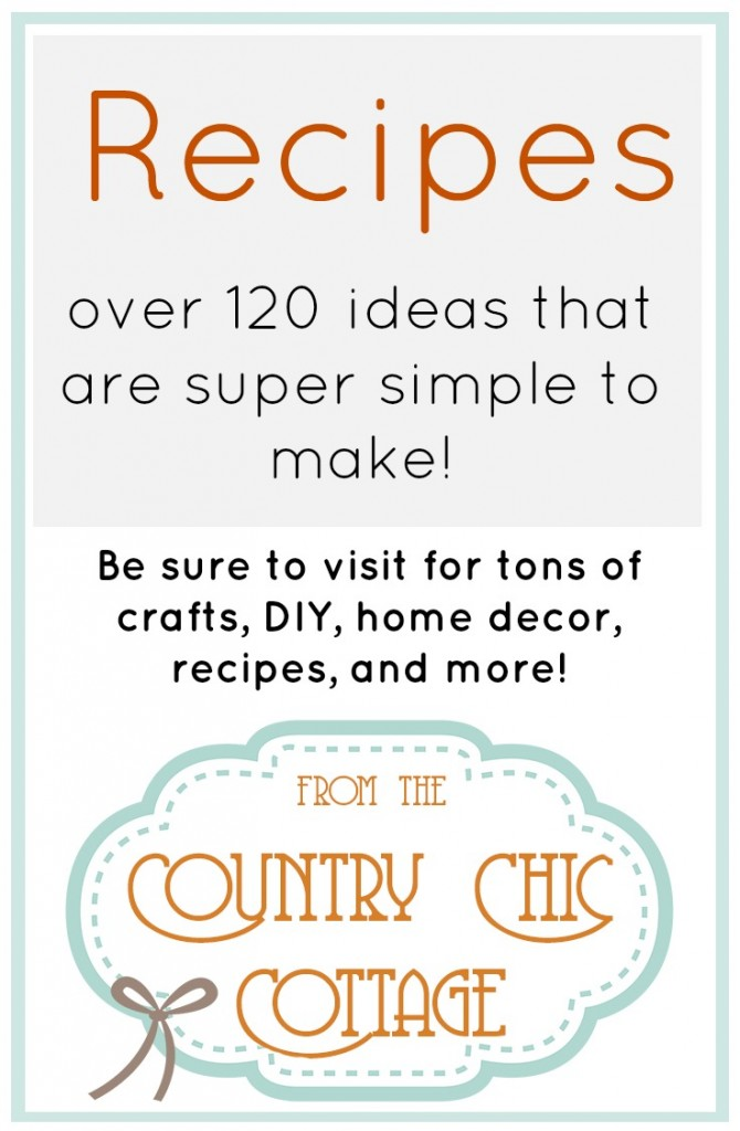 Recipes The Country Chic Cottage Diy Home Decor