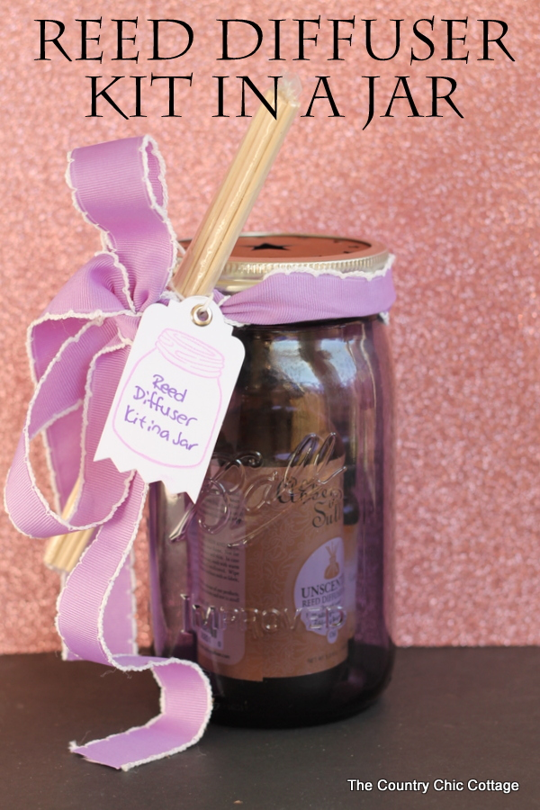 Reed Diffuser Kit in a Jar -- give the gift of a reed diffuser all in a mason jar! A great gift in a jar idea!