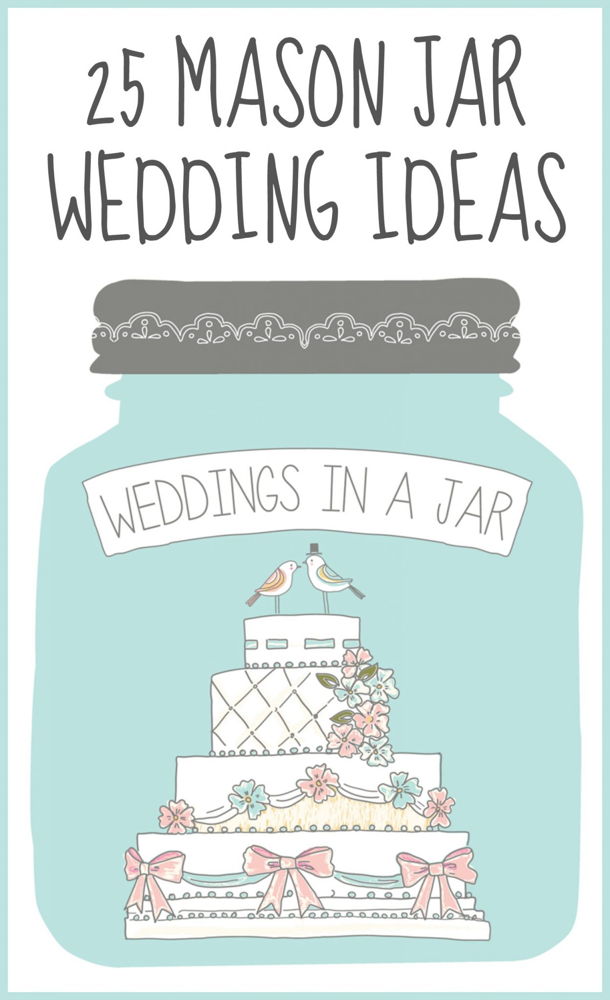 25 Mason Jar Wedding Ideas