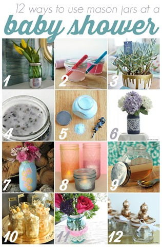 Discover 12 ways to use mason jars at a baby shower!