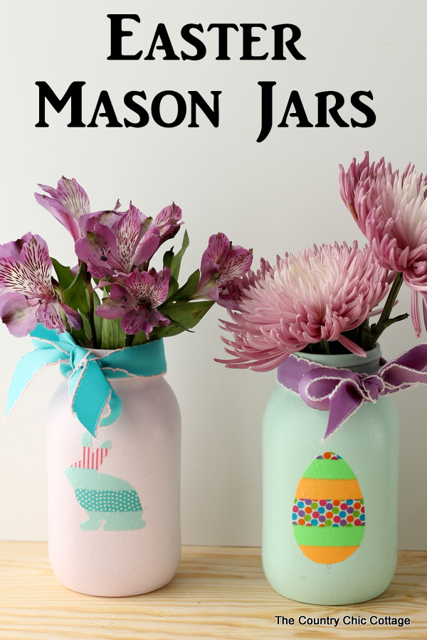 Easter mason jars -- use washi tape to make shapes that you then add to painted jars.  Perfect for your Easter table!