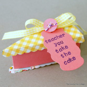 Cake Slice Teacher Gift Idea