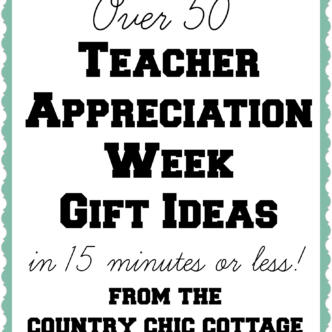 Over 50 Teacher Gift Ideas
