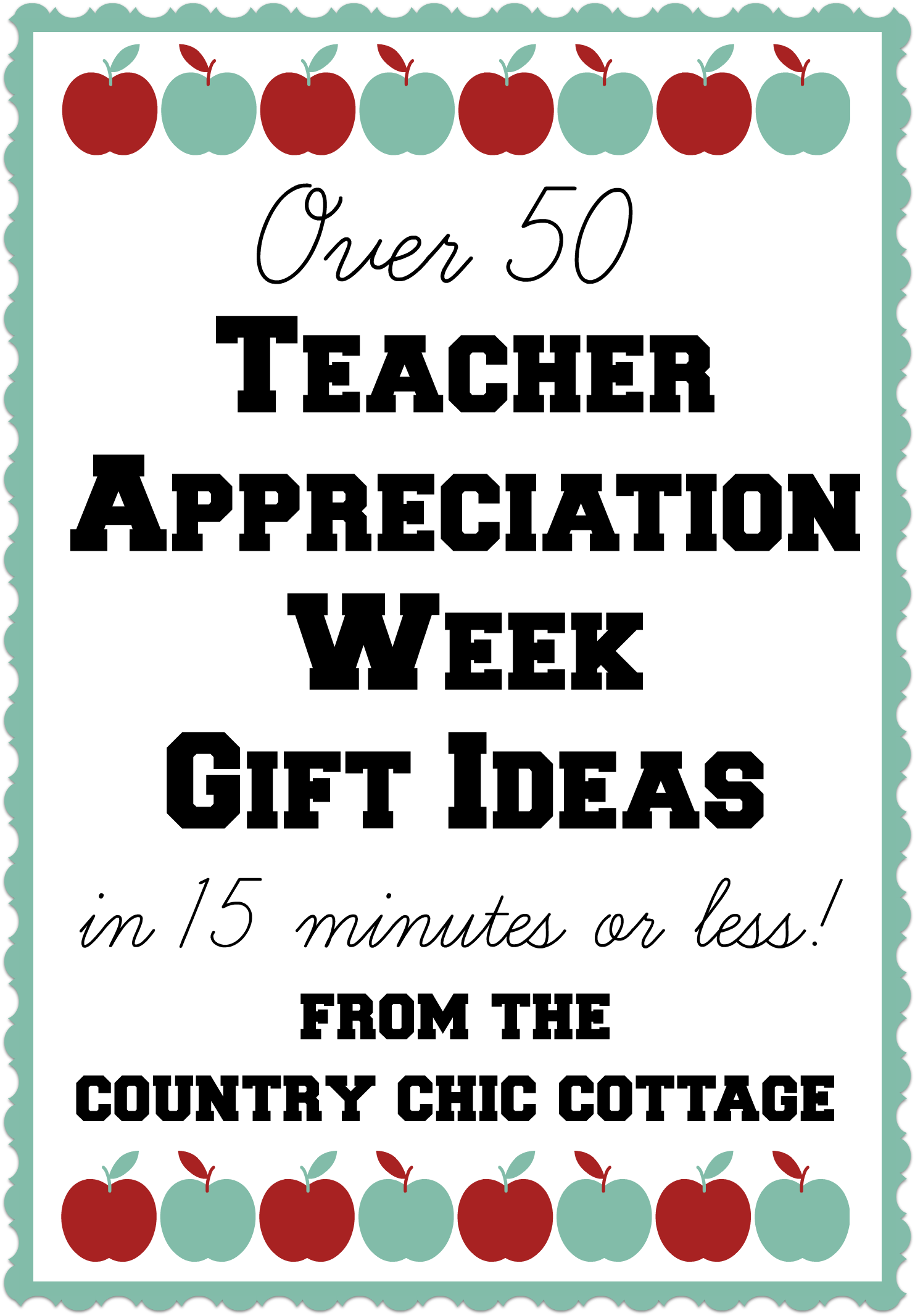 Classroom Ideas For Teacher Appreciation Week ~ Over teacher gift ideas the country chic cottage