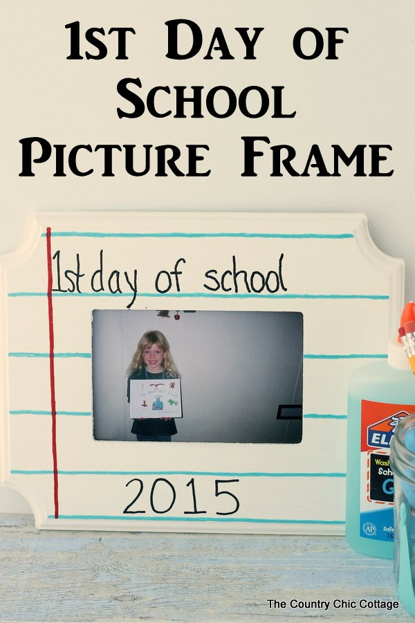 First day of school picture frame -- make this in just minutes!