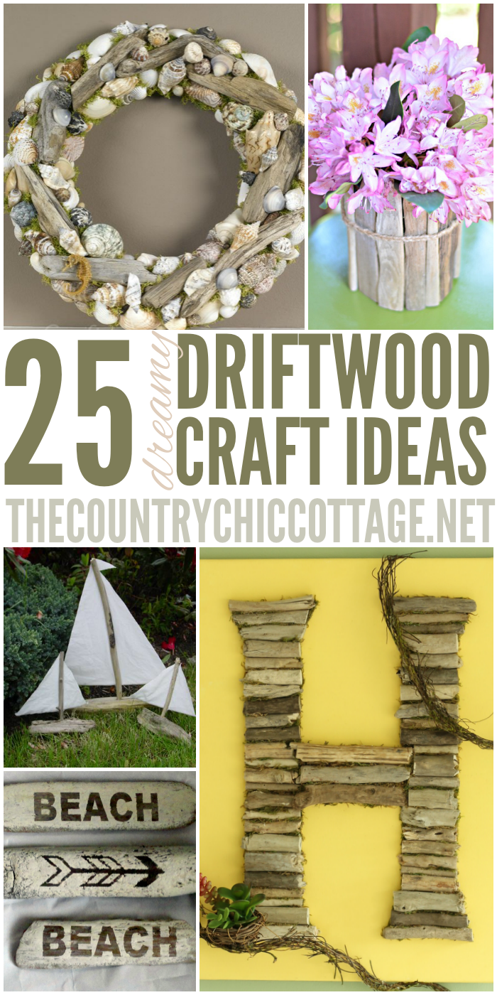 25 driftwood crafts the country chic cottage for Craft ideas for driftwood